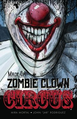 Made-Up Zombie Clown Circus Cover Image