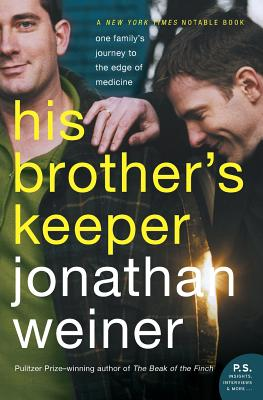 His Brother's Keeper: One Family's Journey to the Edge of Medicine Cover Image