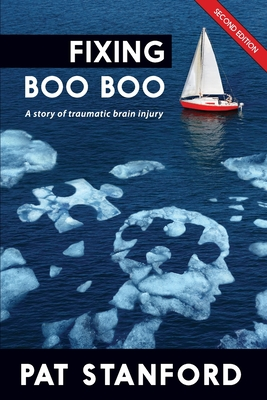 Fixing Boo Boo: A story of traumatic brain injury Cover Image