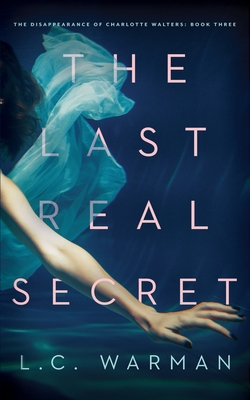 The Last Real Secret: A Mystery Cover Image