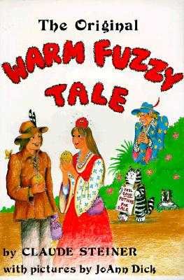 The Original Warm Fuzzy Tale Cover Image
