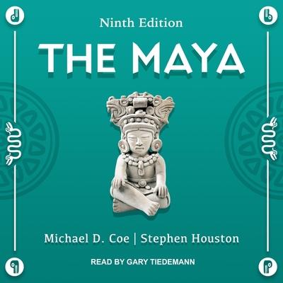 The Maya Lib/E: Ninth Edition Cover Image