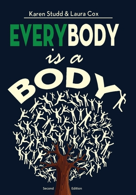 EveryBody is a Body: Second Edition Cover Image