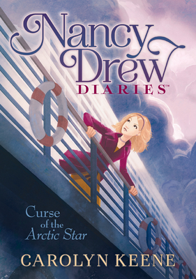 Curse of the Arctic Star: #1 (Nancy Drew Diaries) Cover Image