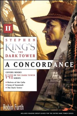 Stephen King's The Dark Tower: A Concordance, Volume II Cover Image