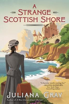 """Juliana Gray, """"A Strange Scottish Shore"""""""