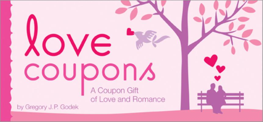 Love Coupons A Coupon Gift Of Love And Romance Paperback Rainy