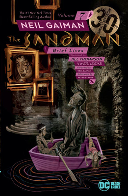 The Sandman Vol. 7: Brief Lives 30th Anniversary Edition Cover Image