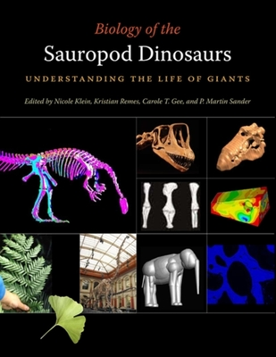 Biology of the Sauropod Dinosaurs: Understanding the Life of Giants (Life of the Past) Cover Image
