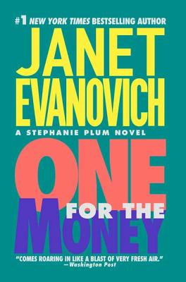 One for the Money (Stephanie Plum Novels #1) Cover Image