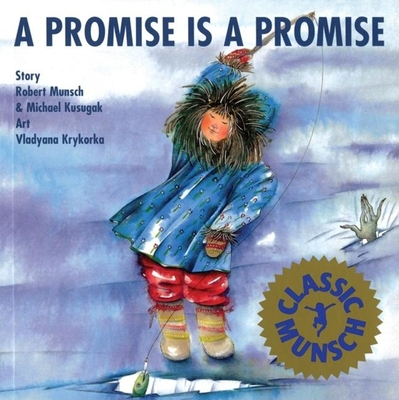 Cover for A Promise Is a Promise (Munsch for Kids)