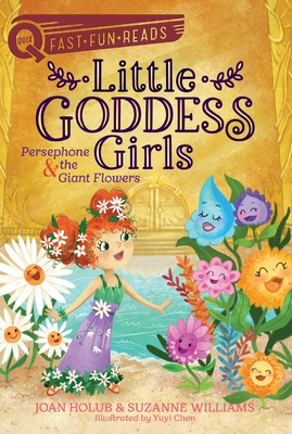 Persephone & the Giant Flowers: Little Goddess Girls 2 (QUIX) Cover Image