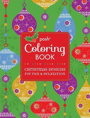 Posh Adult Coloring Book Christmas Designs For Fun