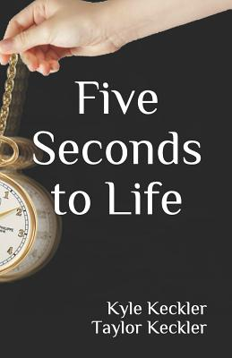 Five Seconds to Life Cover Image