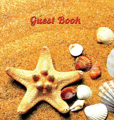 GUEST BOOK FOR VACATION HOME (Hardcover), Visitors Book, Guest Book For Visitors, Beach House Guest Book, Visitor Comments Book.: Suitable for beach h Cover Image
