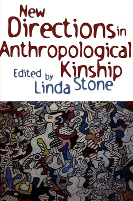 New Directions in Anthropological Kinship Cover Image