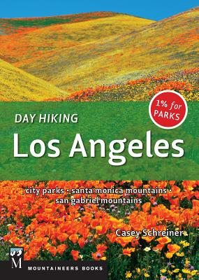 Day Hiking Los Angeles: City Parks / Santa Monica Mountains / San Gabriel Mountains Cover Image