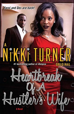 Heartbreak of a Hustler's Wife: A Novel Cover Image