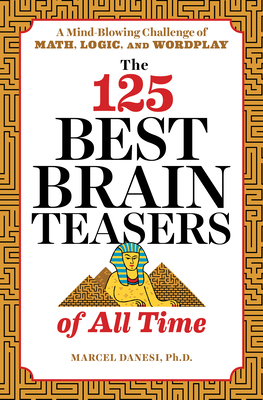 The 125 Best Brain Teasers of All Time cover image