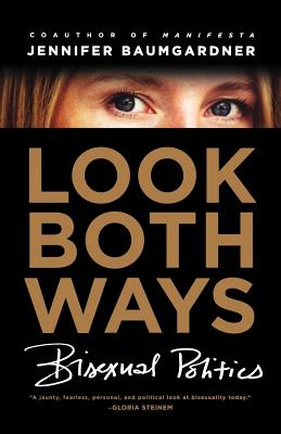Look Both Ways: Bisexual Politics Cover Image