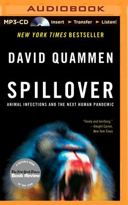 Spillover: Animal Infections and the Next Human Pandemic Cover Image