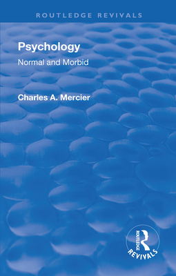 Revival: Psychology: Normal and Morbid (1901) (Routledge Revivals) Cover Image