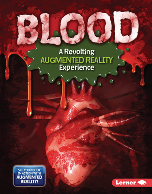 Blood (a Revolting Augmented Reality Experience) Cover Image