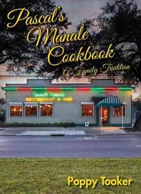 Pascal's Manale Cookbook: A Family Tradition Cover Image