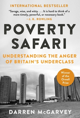 Poverty Safari: Understanding the Anger of Britain's Underclass Cover Image
