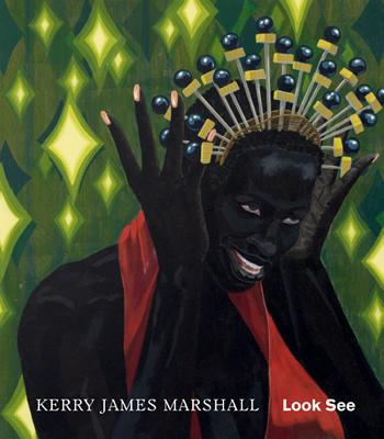 Kerry James Marshall: Look See Cover Image