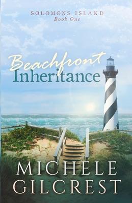 Beachfront Inheritance (Solomons Island Book One): Beachfront Inheritance Cover Image