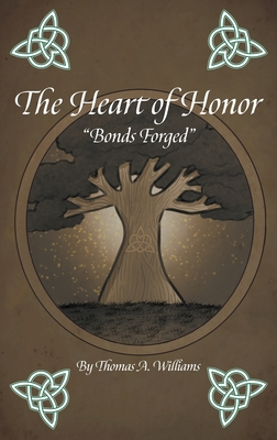 The Heart of Honor Bonds Forged Cover Image