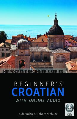 Beginner's Croatian with Online Audio Cover Image