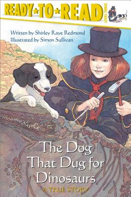 Cover for The Dog That Dug for Dinosaurs