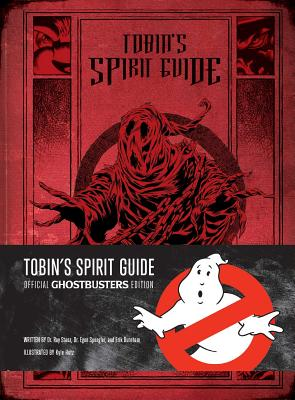 Tobin's Spirit Guide: Official Ghostbusters Edition Cover Image