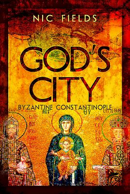 God's City: Byzantine Constantinople Cover Image