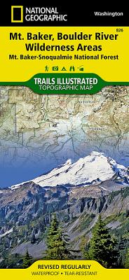 Mount Baker and Boulder River Wilderness Areas [Mt. Baker-Snoqualmie National Forest] (National Geographic Trails Illustrated Map #826) Cover Image