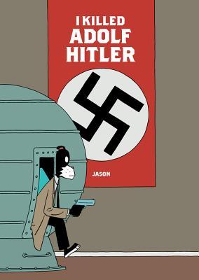 I Killed Adolf Hitler Cover Image