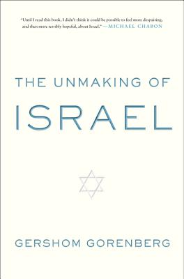 The Unmaking of Israel Cover
