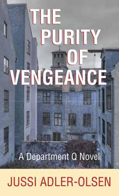 The Purity of Vengeance (Department Q Novels) Cover Image