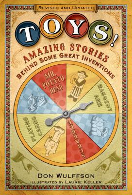 Toys!: Amazing Stories Behind Some Great Inventions Cover Image