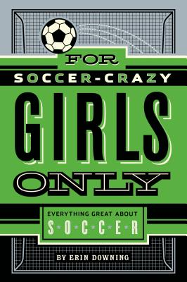 For Soccer-Crazy Girls Only Cover