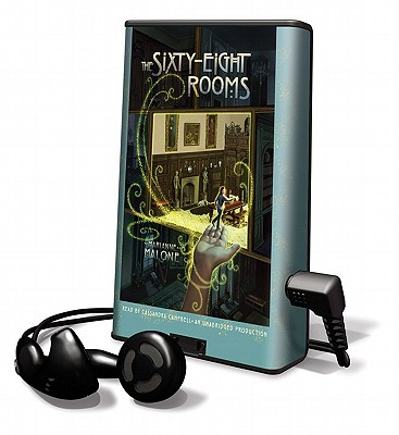 The Sixty-Eight Rooms [With Earbuds] (Playaway Children) Cover Image