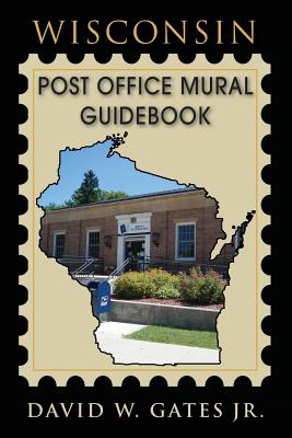 Wisconsin Post Office Mural Guidebook Cover Image