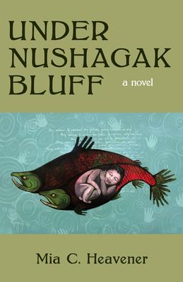 Under Nushagak Bluff Cover Image