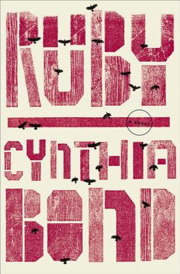 Ruby (Hardcover) By Cynthia Bond