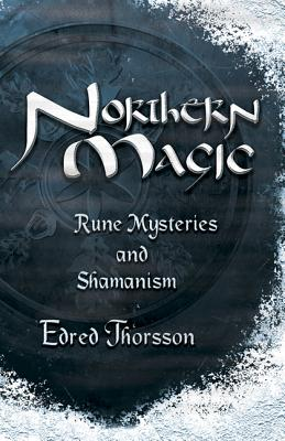 Northern Magic: Rune Mysteries and Shamanism (Llewellyn's World Religion & Magick) Cover Image