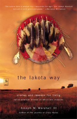 The Lakota Way: Stories and Lessons for Living (Compass) Cover Image
