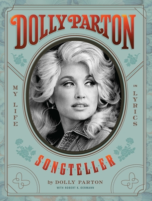 Dolly Parton, Songteller: My Life in Lyrics Cover Image