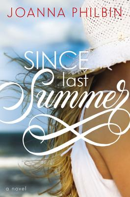 Cover for Since Last Summer (Rules of Summer #2)